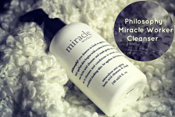 philosophy miracle worker lactic aid cleasner and mask review