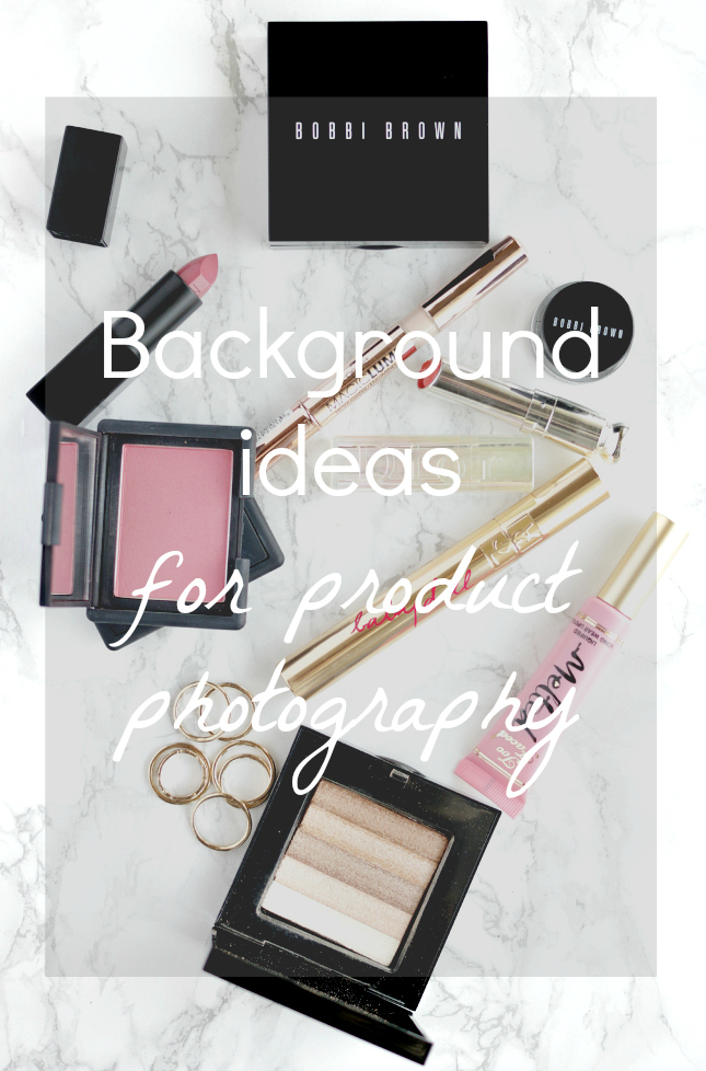Makeup Bloggers On Youtube: Background Ideas For Product Photography