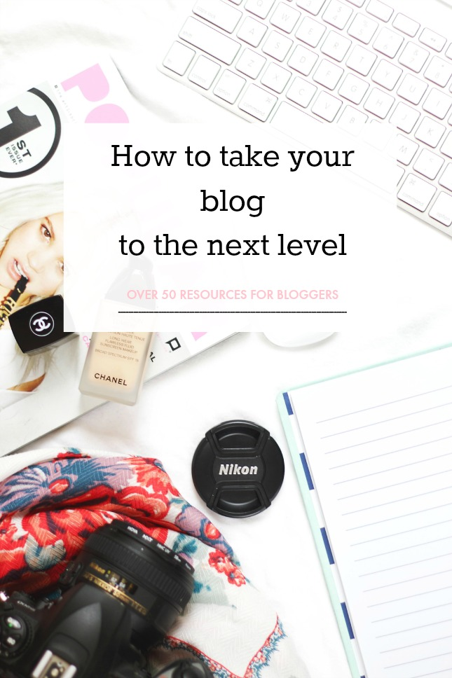 Taking your blog to the next level: over 50 resources for bloggers
