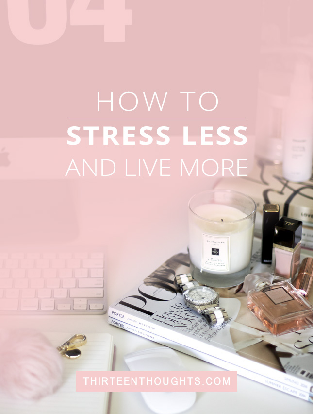 how-to-stress-less-and-live-more-blog