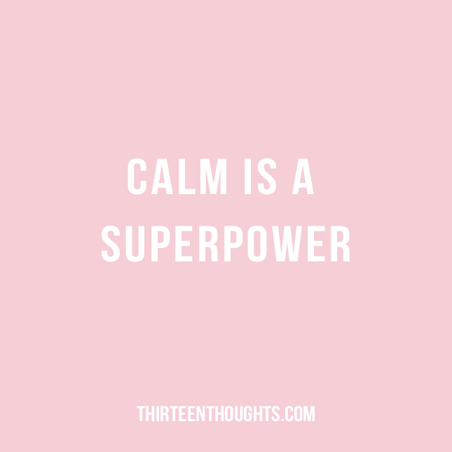 calm-is-a-superpower