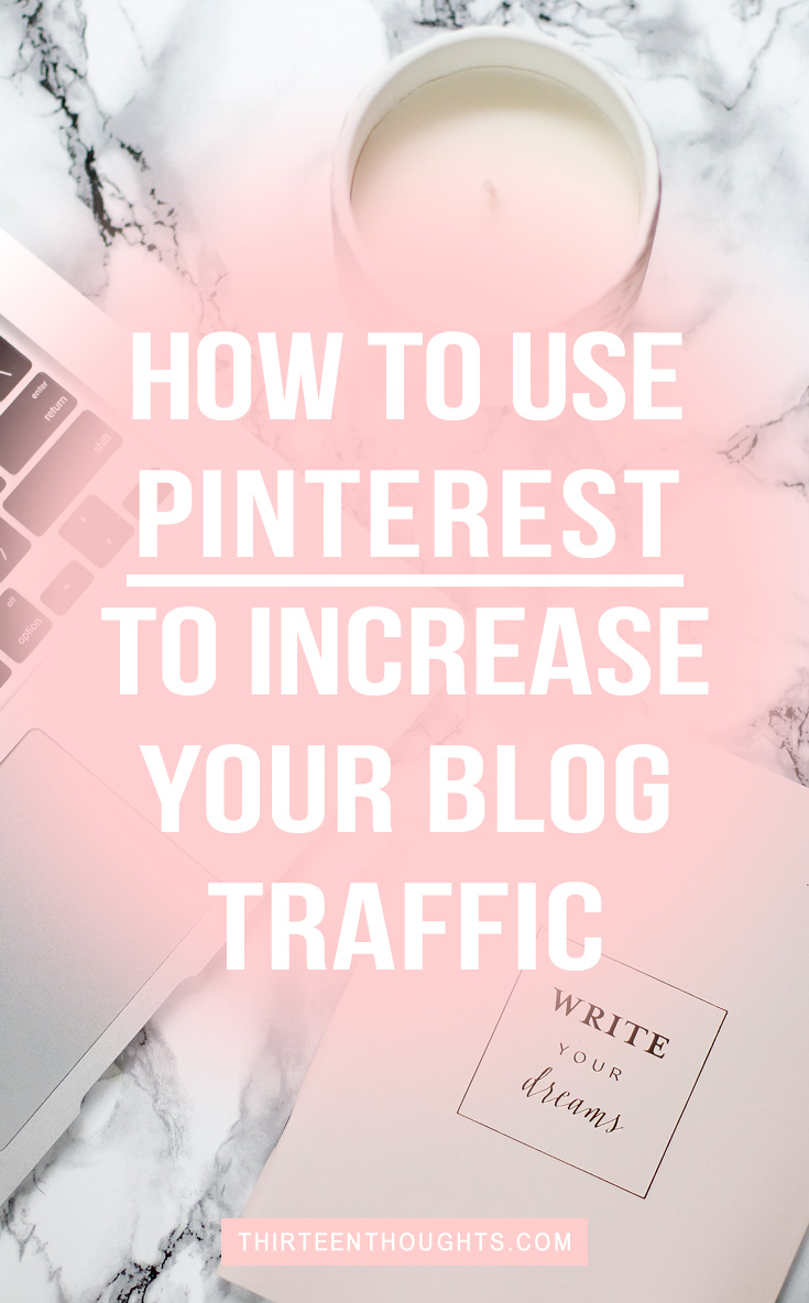 how-to-use-pinterest-to-increase-your-blog-traffic