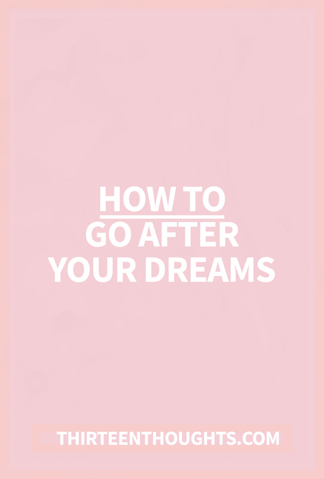 go-after-your-dreams