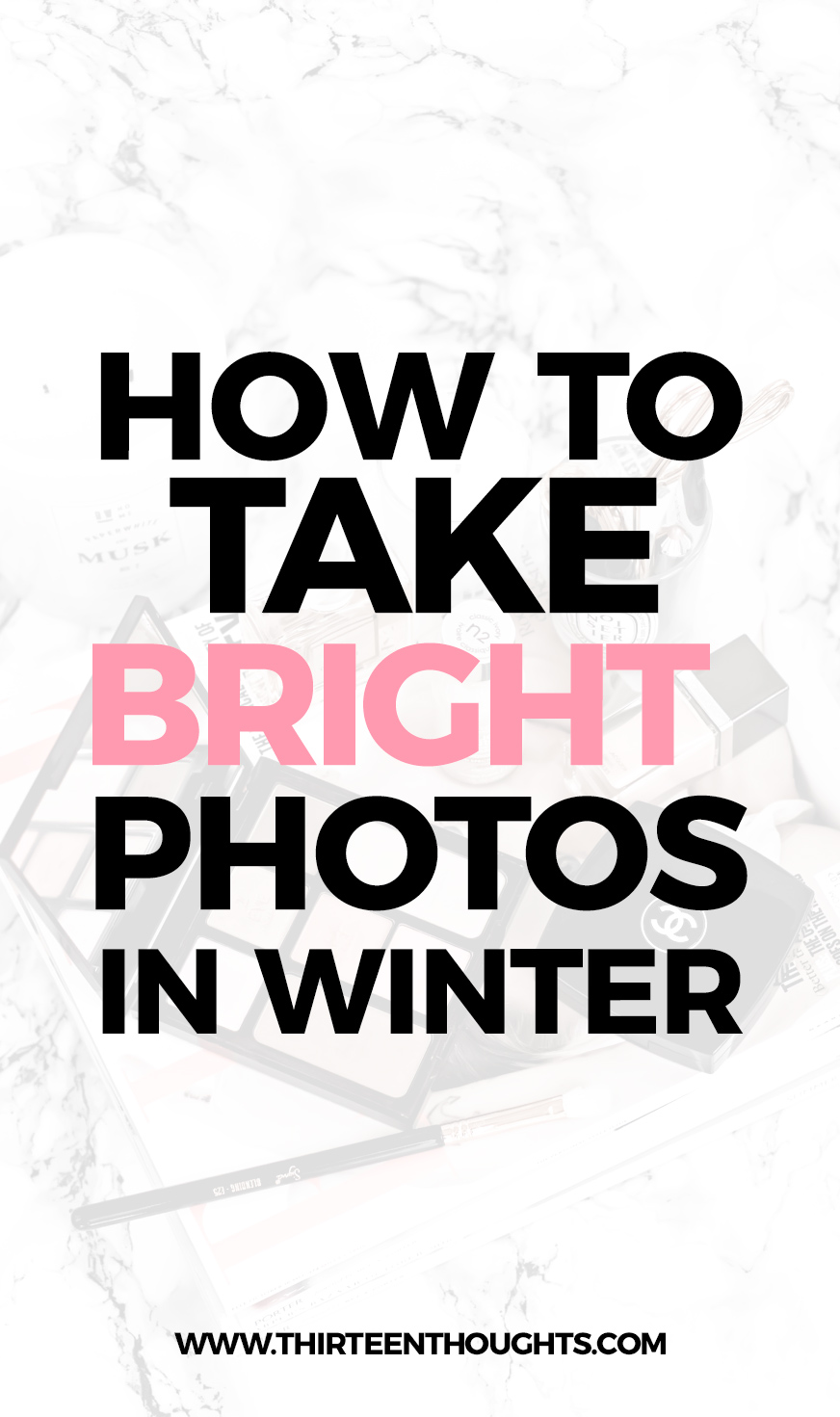 How to take bright blog photos in winter #blog #blogging #Bloggingtips #blogtips #photography #phototips #howto #lbloggers #tipsforbloggers