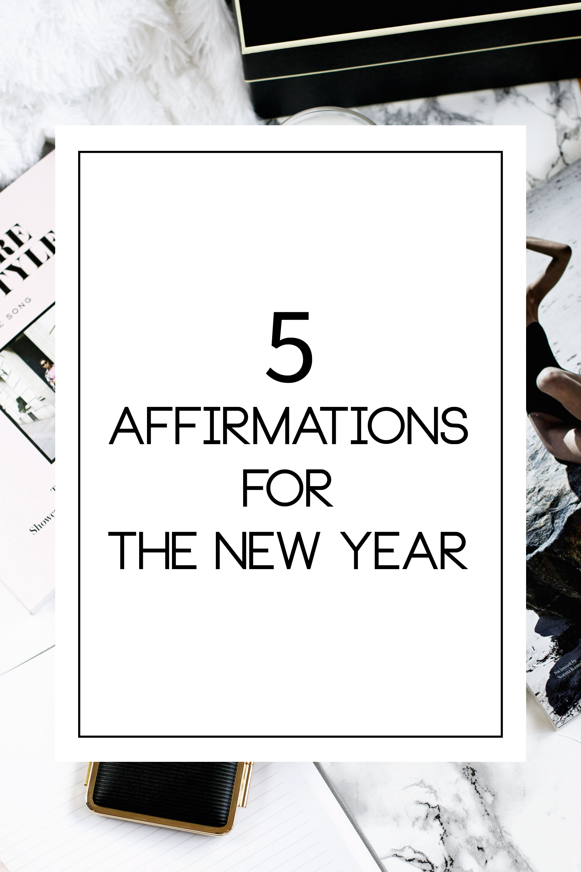 Affirmations for the New Year