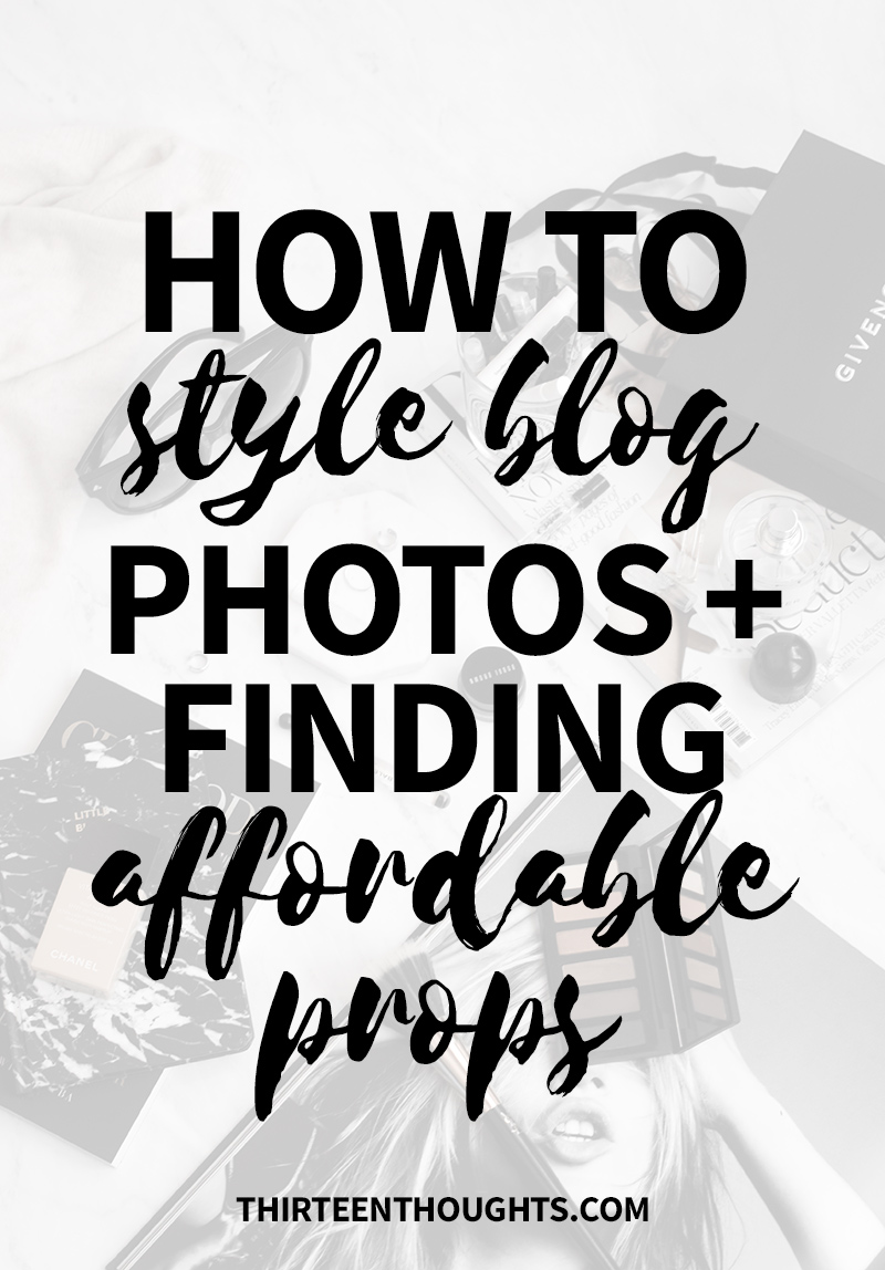 Blog Photography Styling + Affordable Props | Blog Photography | Blog Photography Props | Photography Props | Affordable Photography Props | Lifestyle blog tips | lifestyle bloggers | Photography tips for bloggers