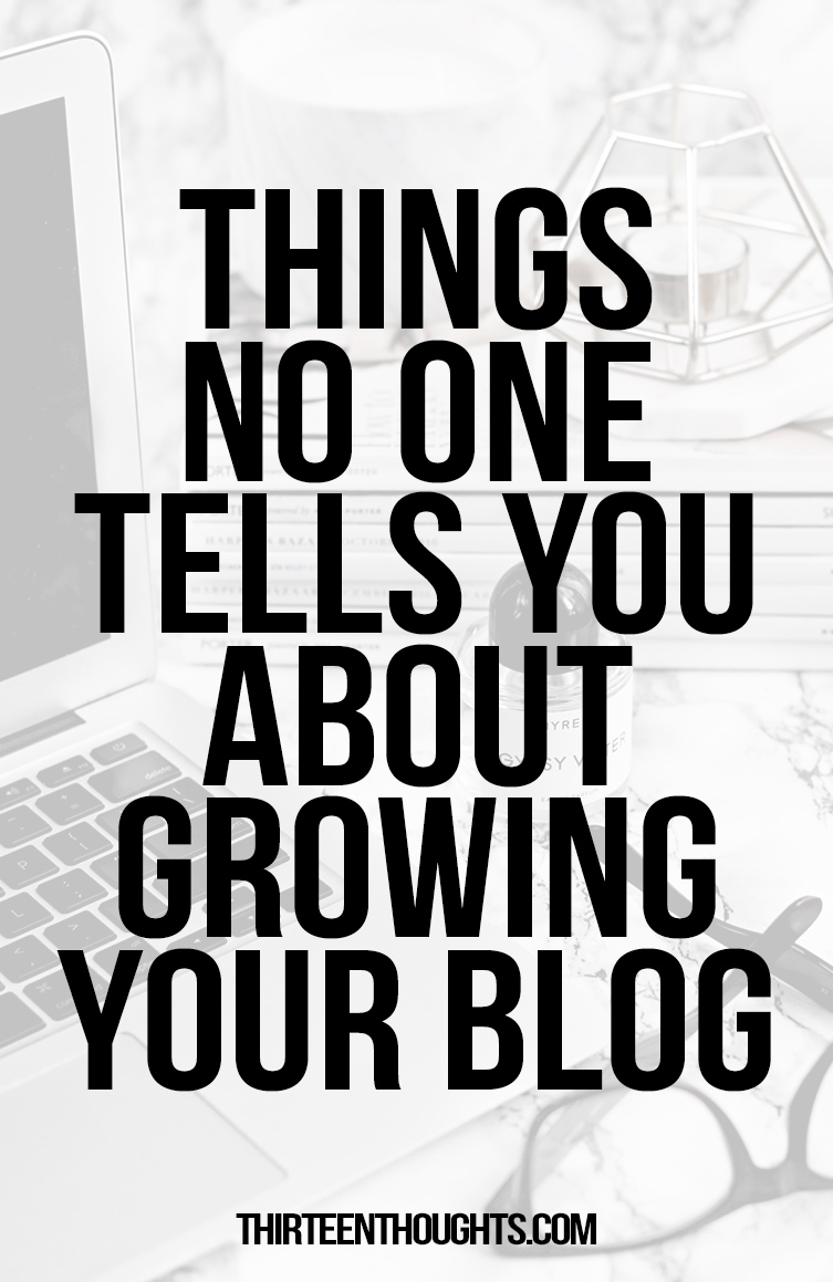 things-no-one-tells-you-about-growing-your-blog