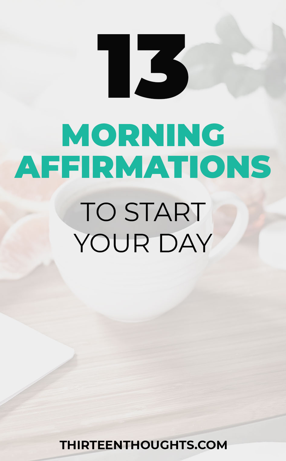 Morning Affirmations to Start Your Day