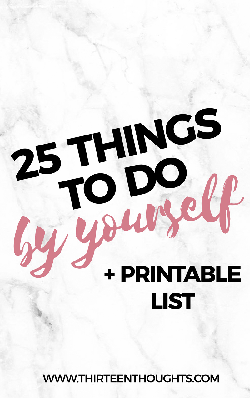 THINGS-TO-DO-BY-YOURSELF