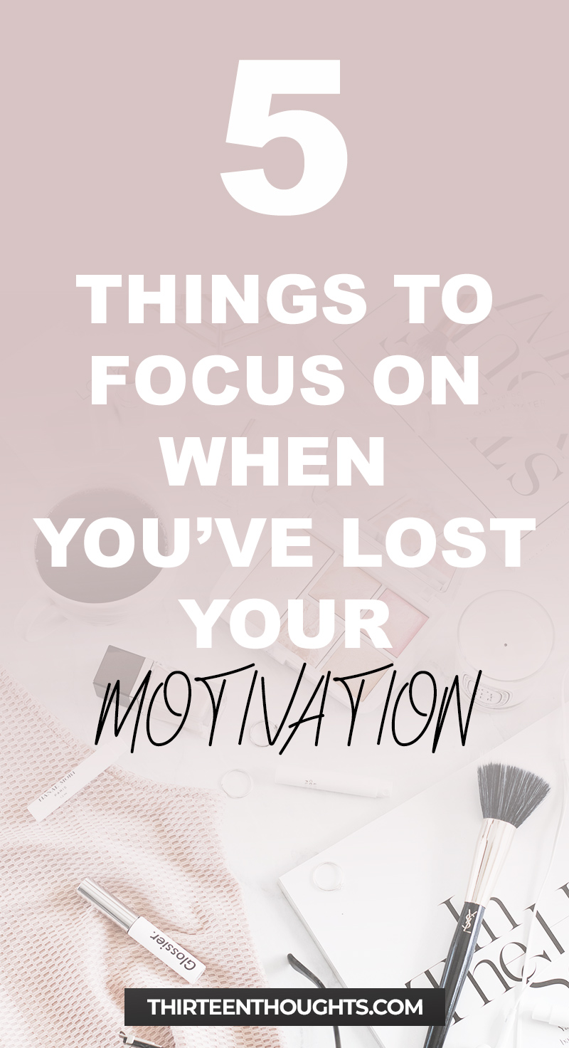 Things to do when you've lost your motivation #inspiration #motivation