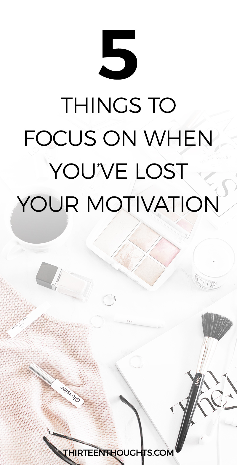 Things to do when you've lost your motivation