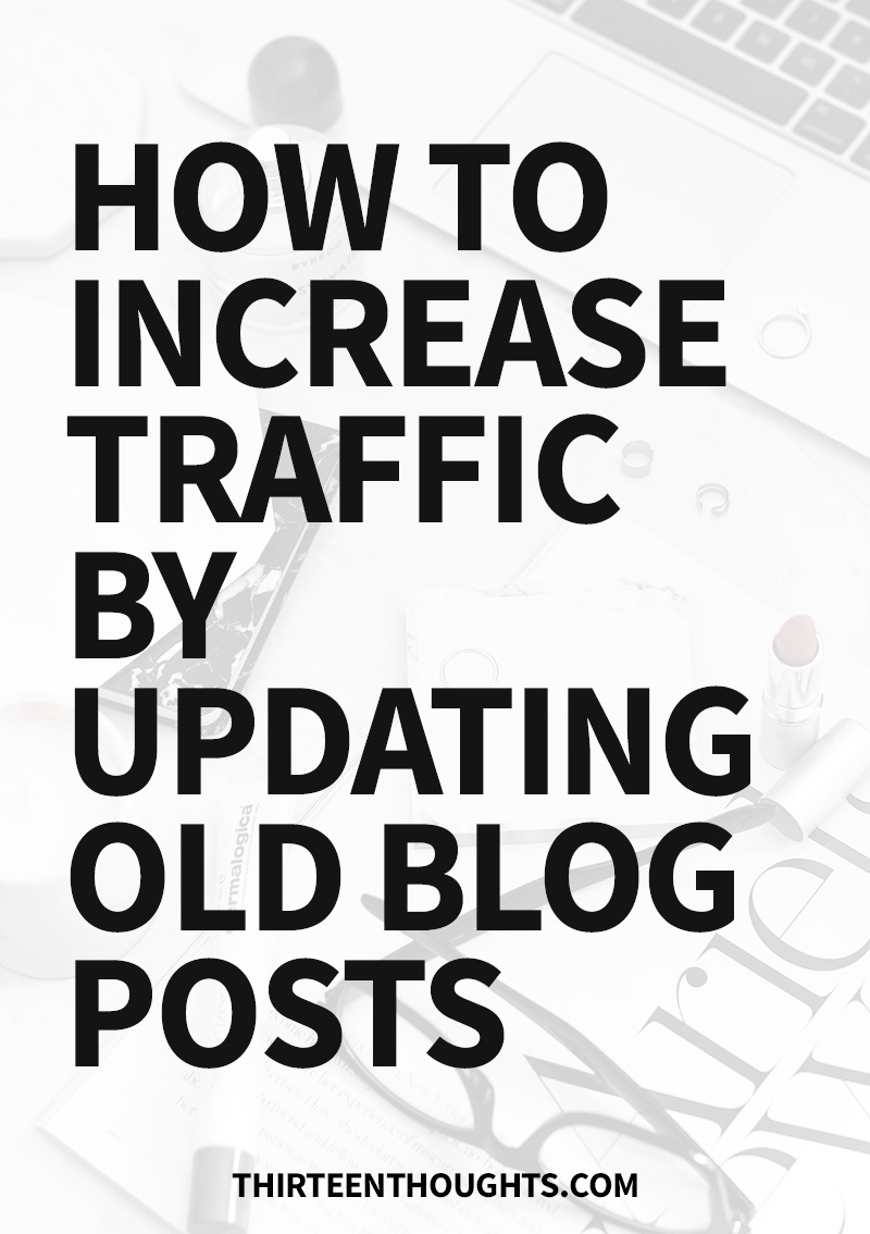 Increase Traffic by Updating Old Blog Posts