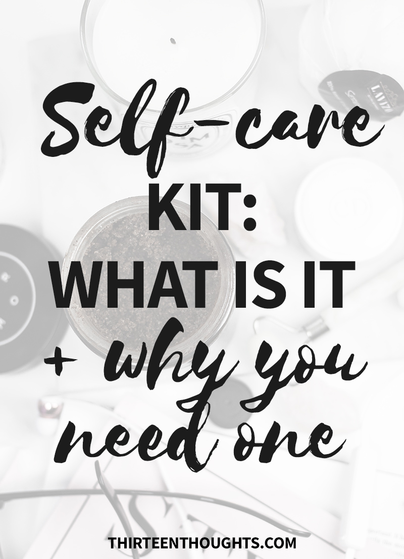 Selfcare | self-care kit | self-care ideas | lifestyle | wellness | slow living | self-care | mindfulness | happiness