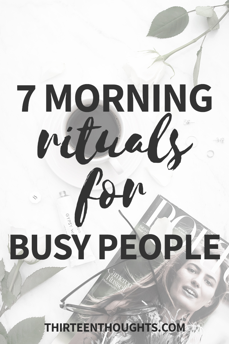Morning Rituals for Busy People, Morning Routines