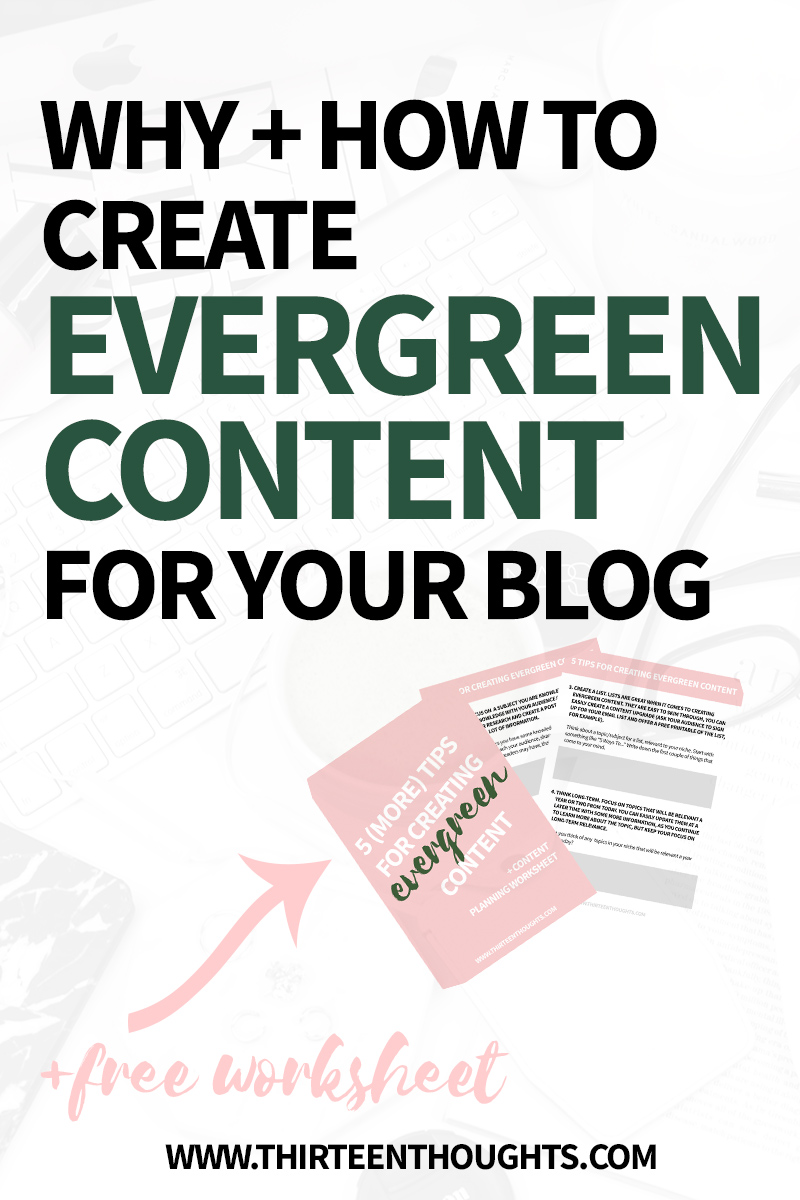 blog tips | tips for bloggers | evergreen content | how to create evergreen content | tips for bloggers | how to grow your blog audience | what is evergreen content | grow your blog | blogging tips