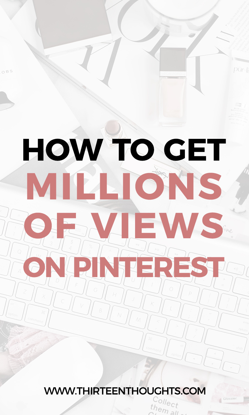 How to get millions of views on Pinterest