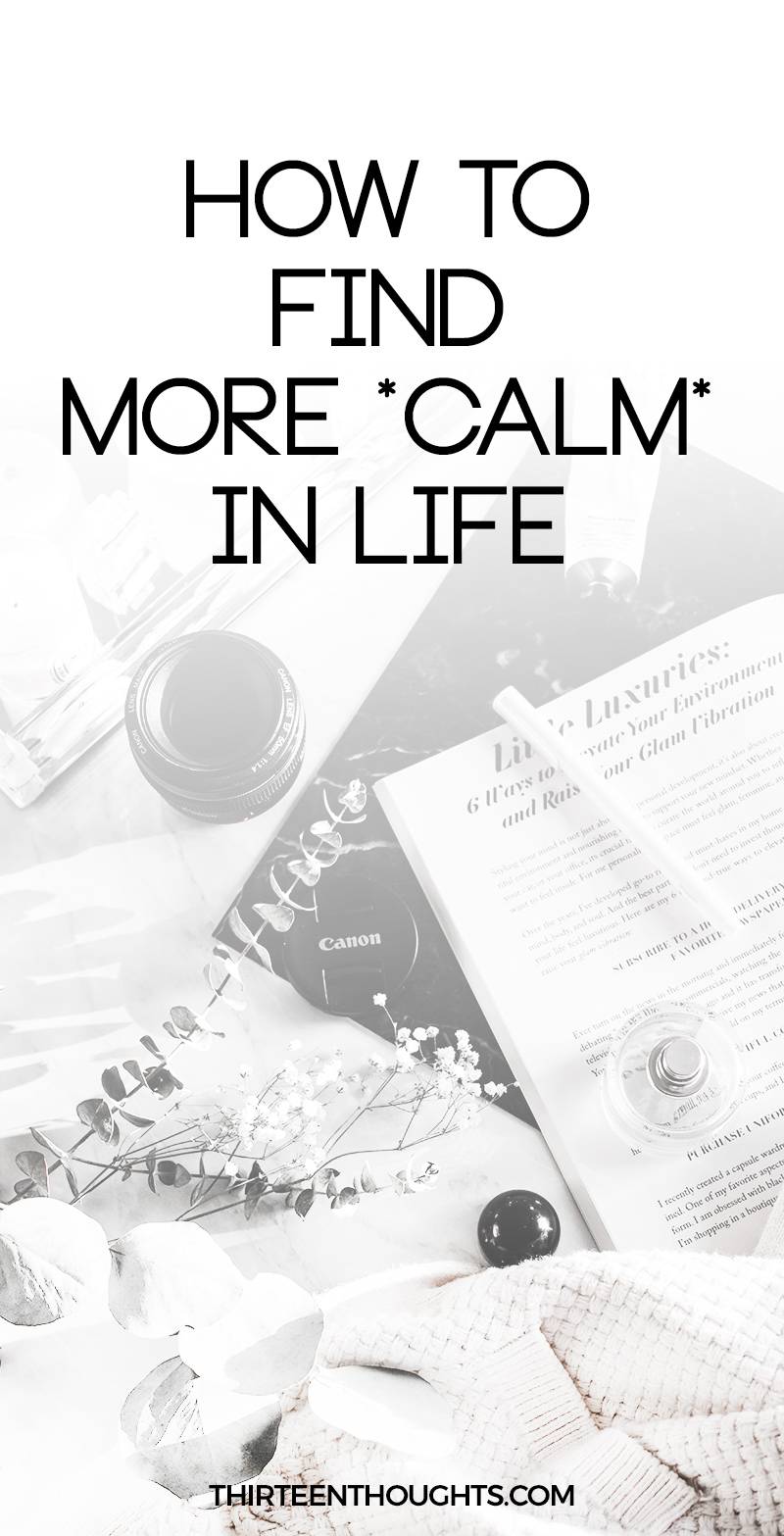 How to find more calm in life