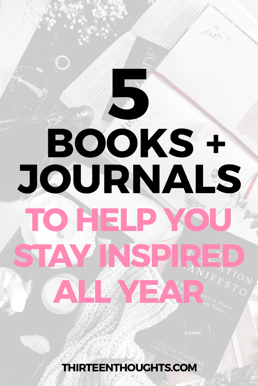 BOOKS TO HELP YOU STAY INSPIRED ALL YEAR