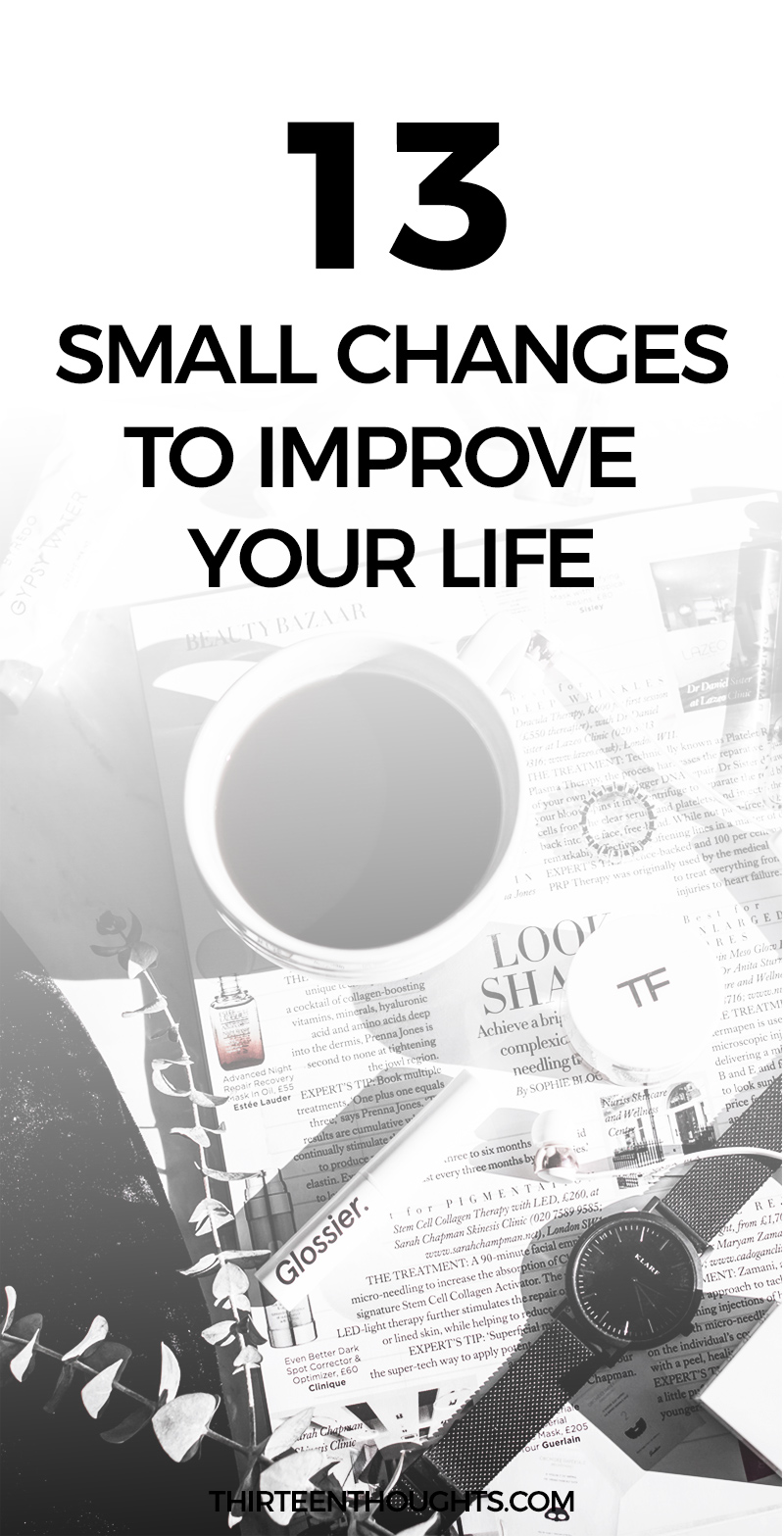 Small Changes to Improve Your Life