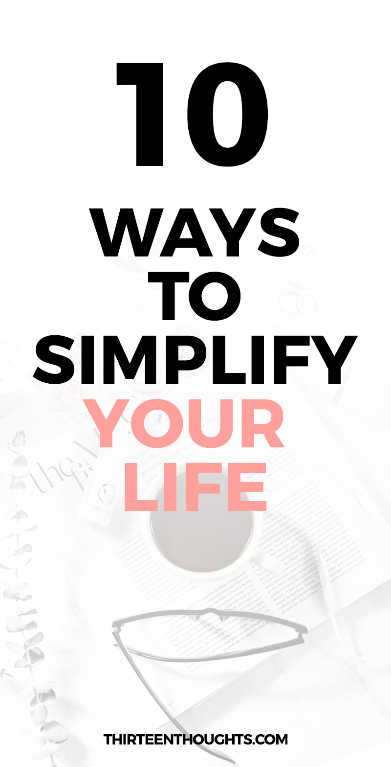 Simple Living: Ways to Simplify Your Life #happiness #mindfulness #slowliving