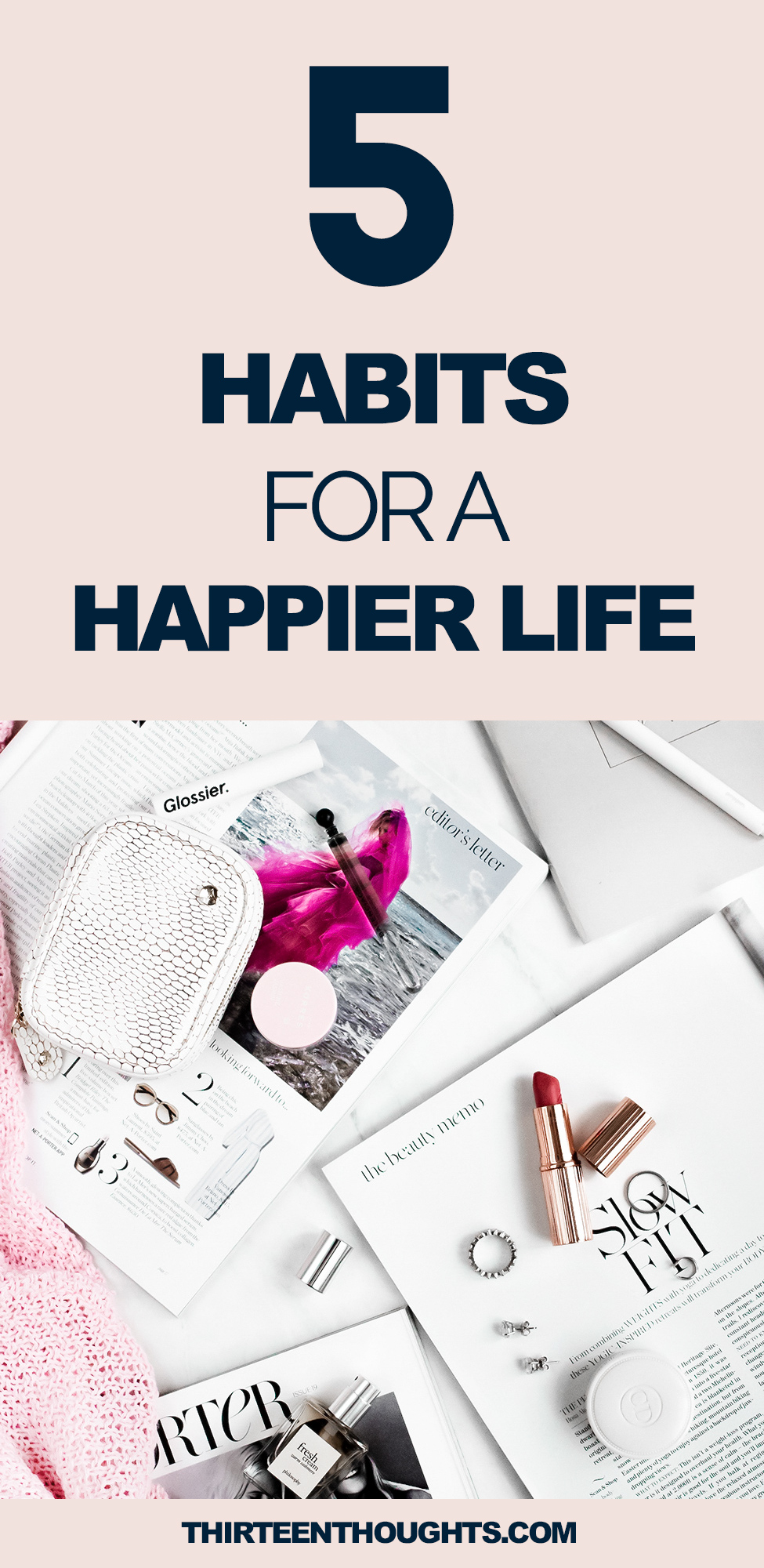 5 Habits for a Happier Life
