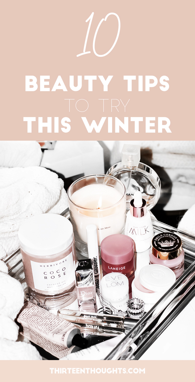 10 Beauty Tips for Winter.