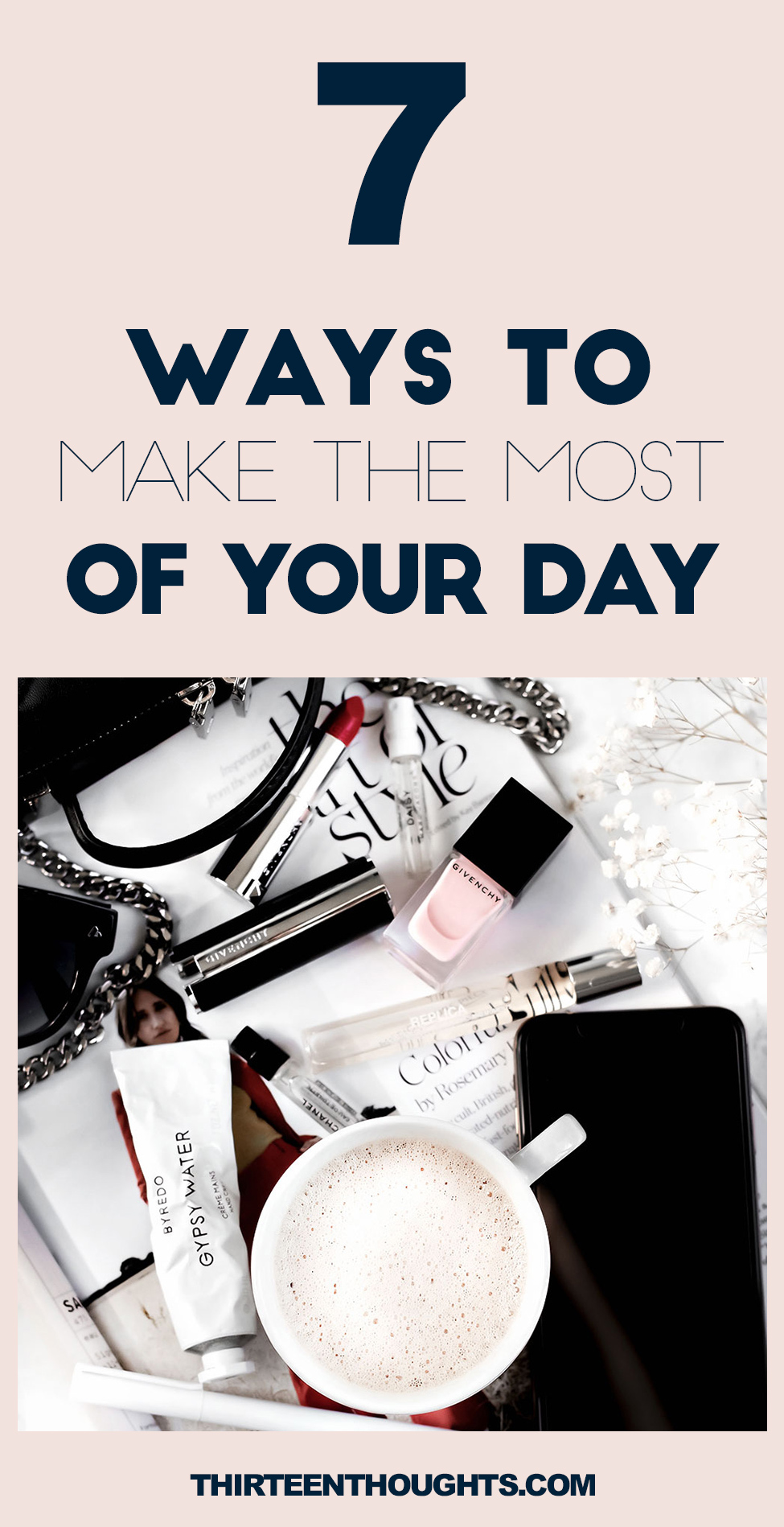 How to make the most of your day