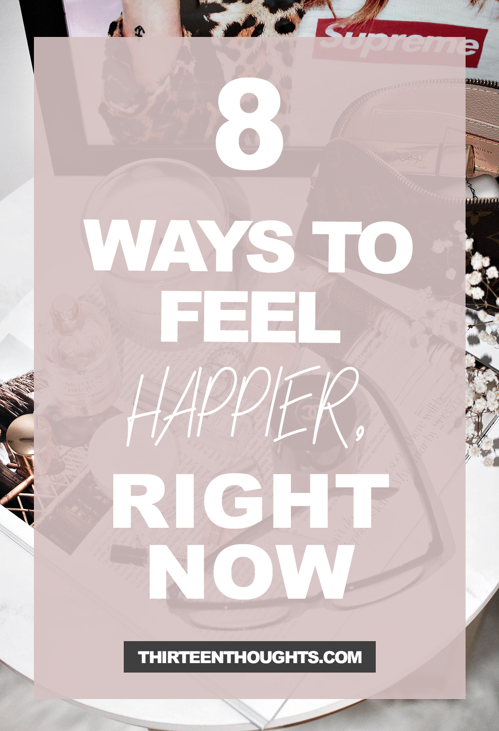 8 Ways to Feel Happier, Right Now