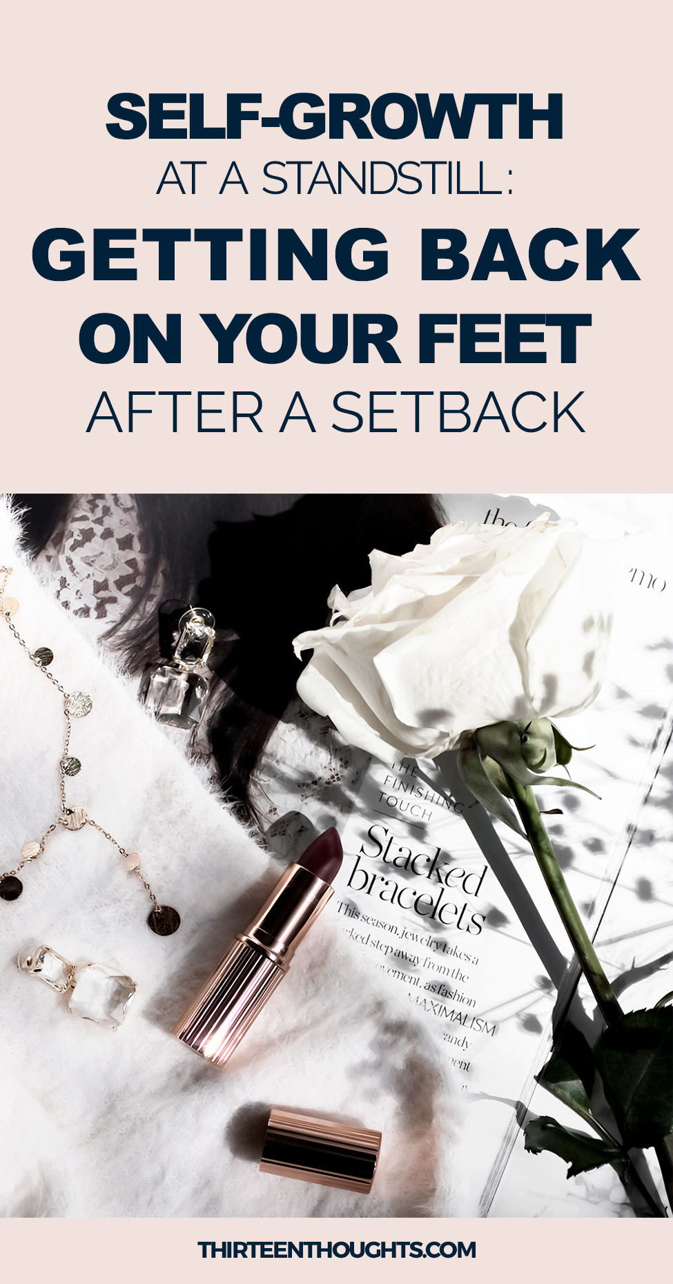 When Self-Growth is at a Standstill: Getting Back on Your Feet After a Setback
