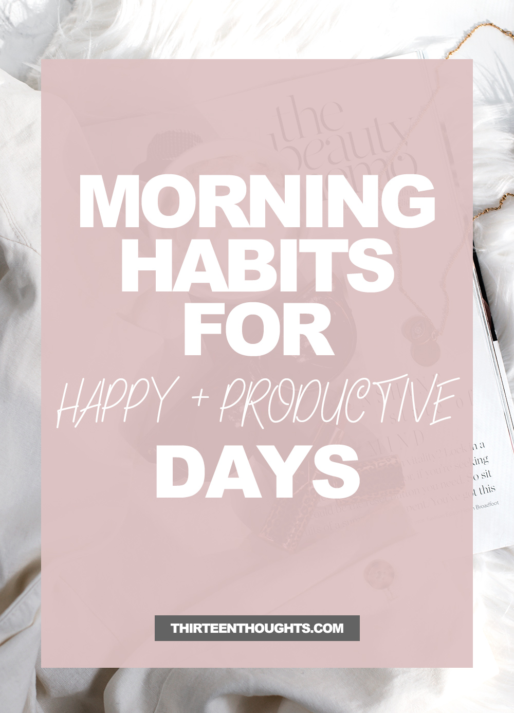 Morning Routine Habits for a Happy Day